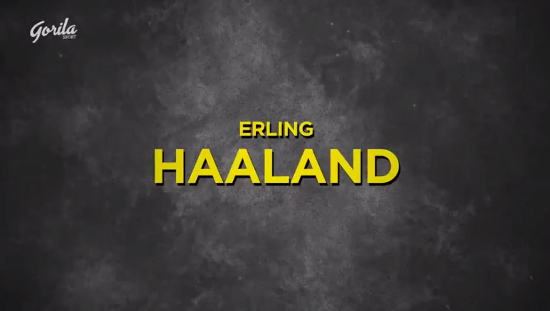 Player of The Week by Gorila Sport | Erling Haaland